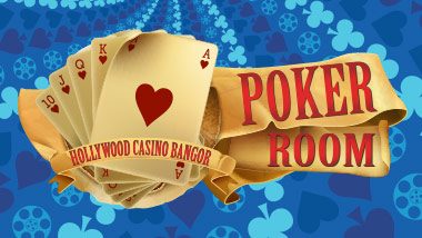 Hollywood Casino Bangor Poker Room Cards